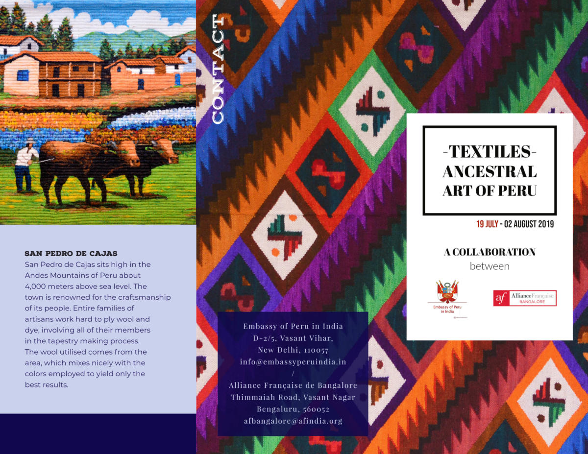 Peruvian Textile Exhibition   19th July - 2nd August